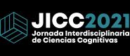 JICC2021 – Jornada Intedisciplinaria de Ciencias Cognitivas